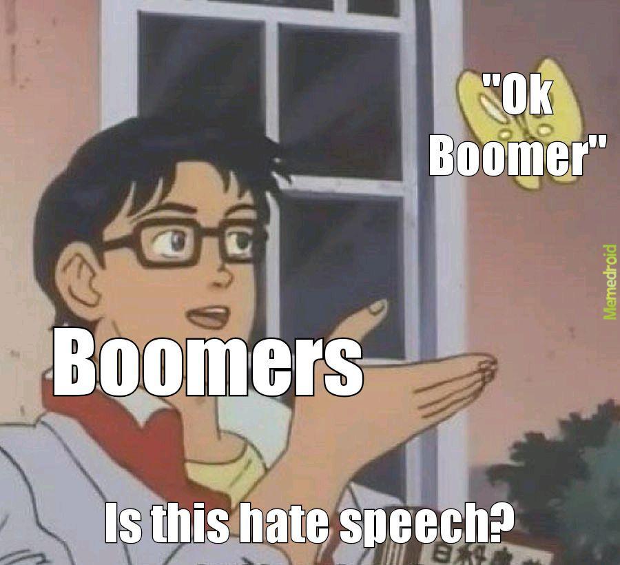 Ok Boomer Meme By Jbiggs2294 Memedroid