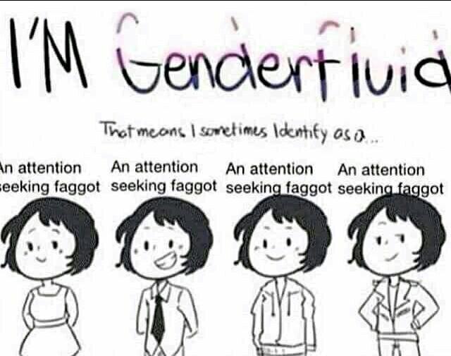 I identify as an attention seeking faggot