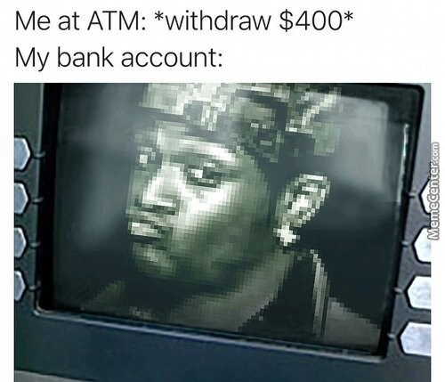 Image result for Withdrawing Money meme