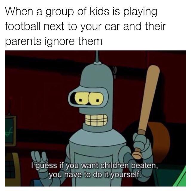 I'll beat some kids