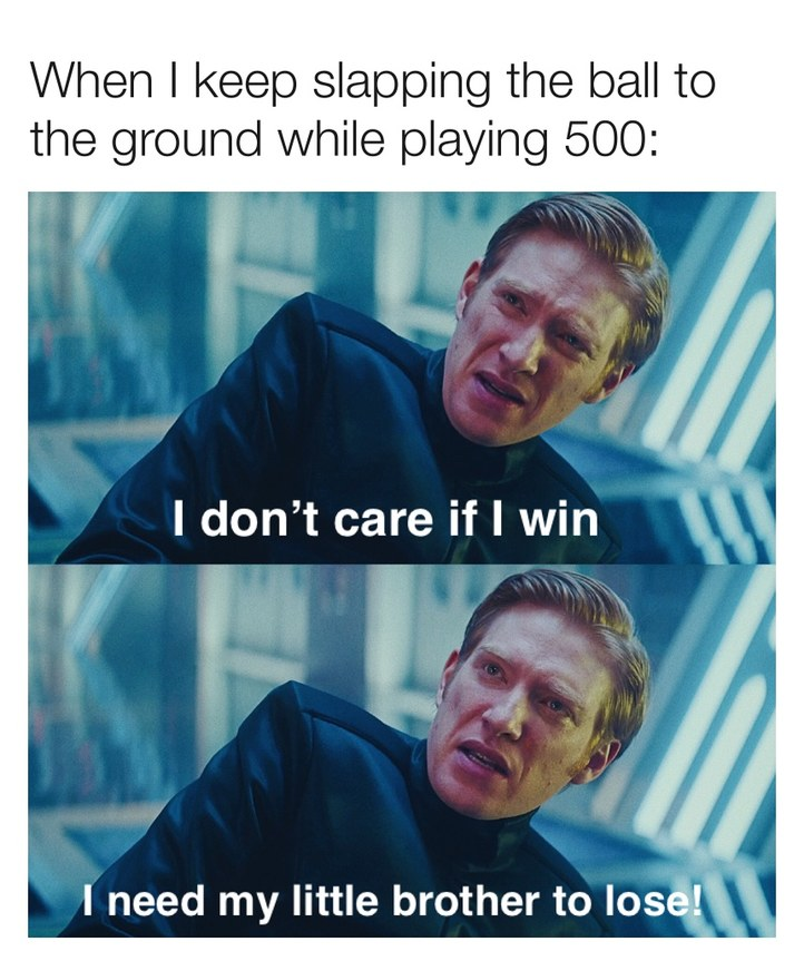 football 500 is a game where you get points if you catch the ball. first to 500 gets to be next up to throw. - meme