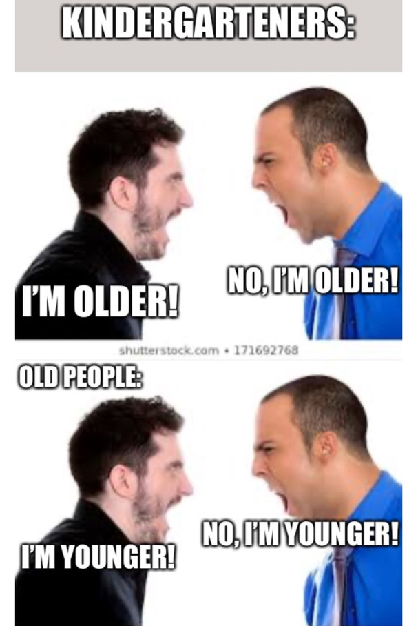 How the tables turn when you get older. - meme