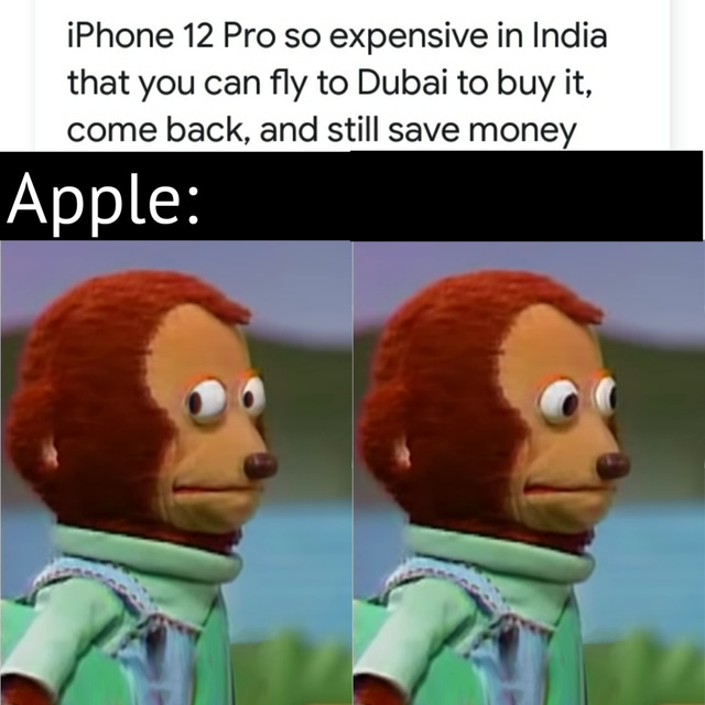 iPhone 12 Pro is so expensive in India - meme