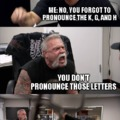 Try To Pronounce It Correctly