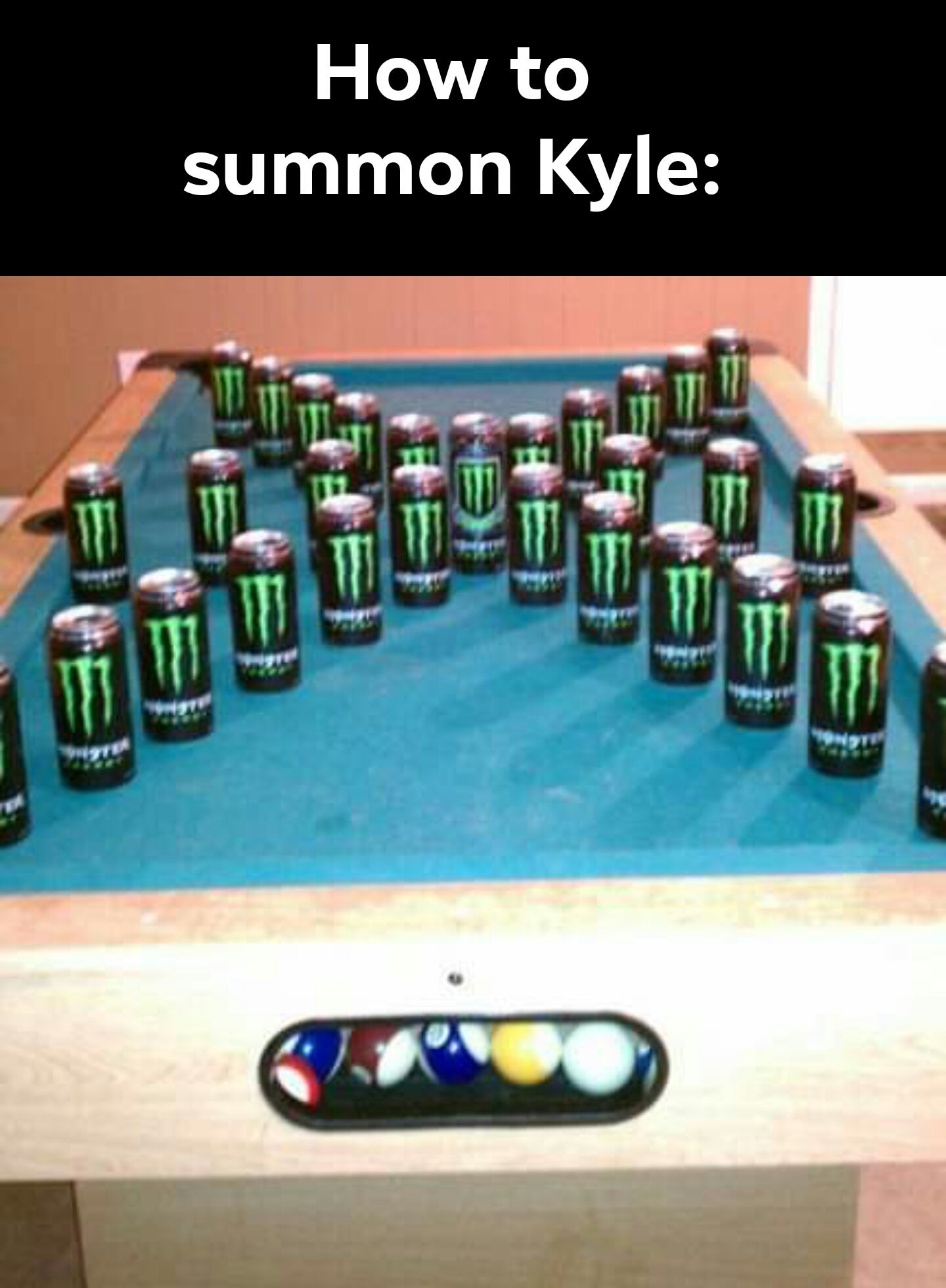 How to summon Kyle - meme