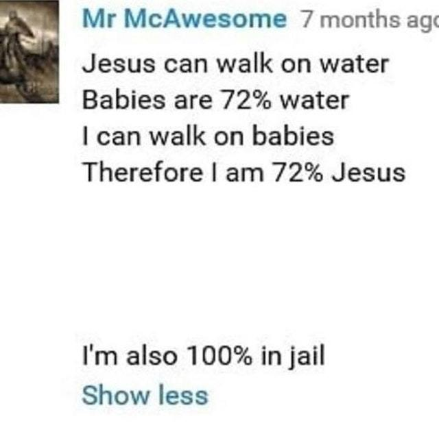 Jesus can walk on water - meme