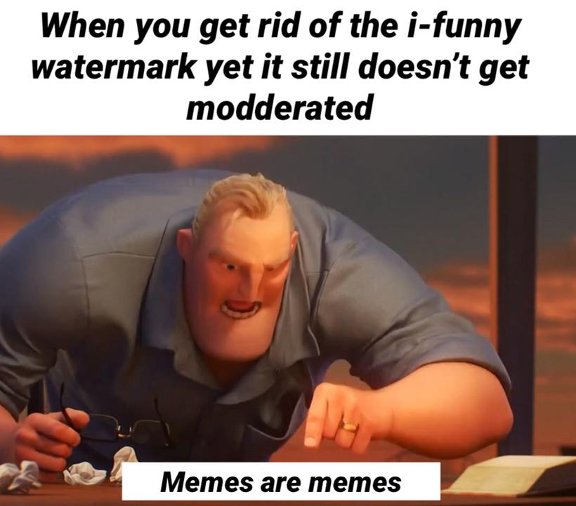 I funny ha ha - meme