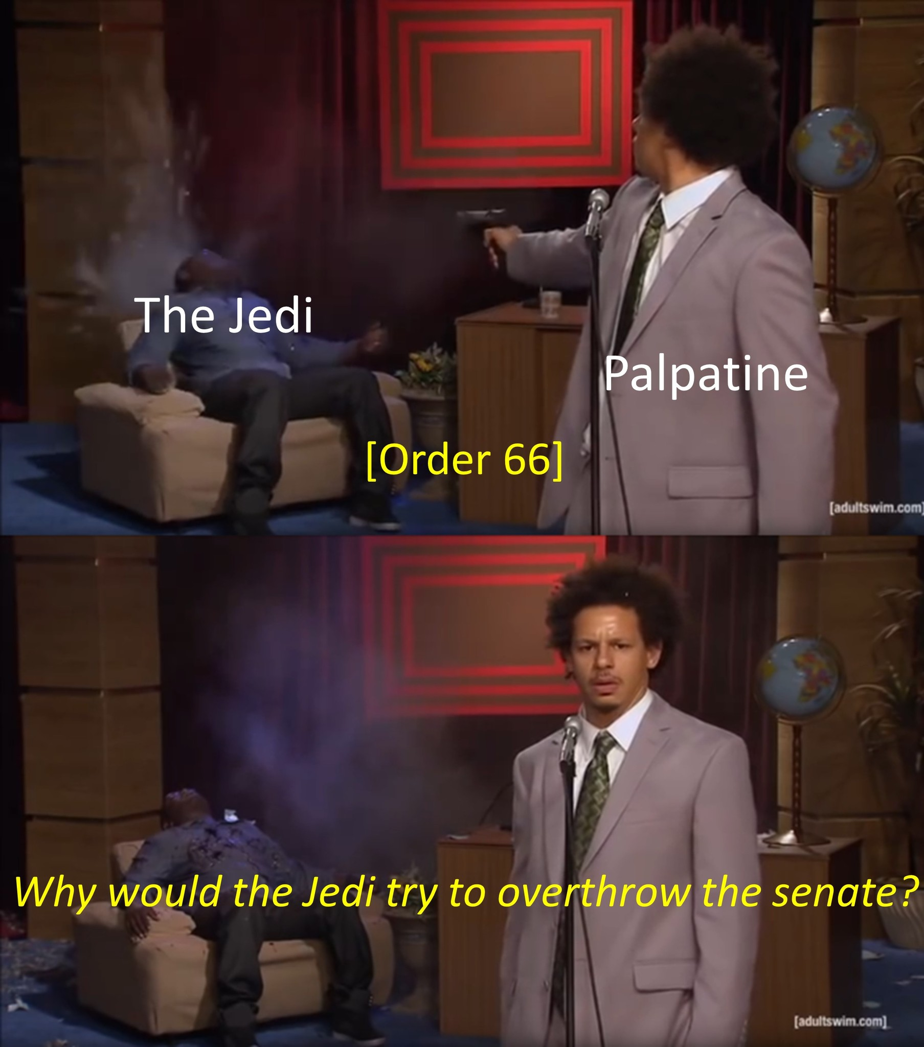 Palpatine Who Killed Hanniba.....er, Jedi - meme