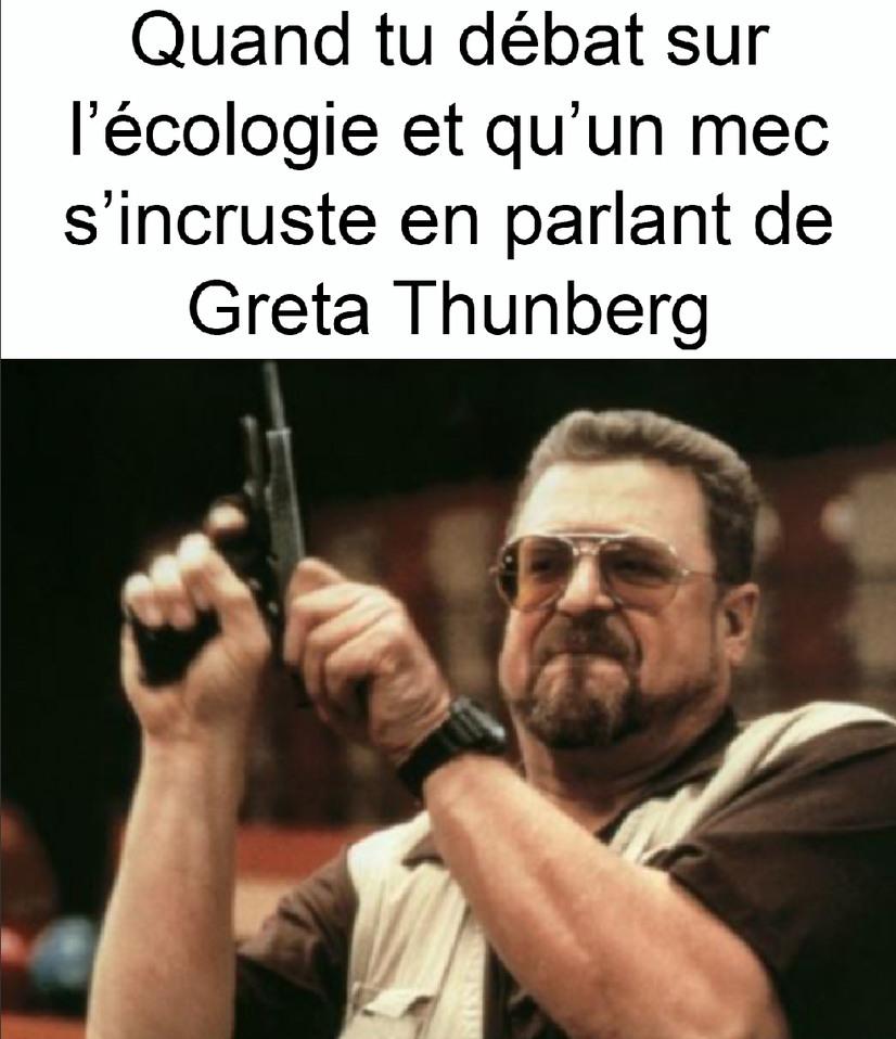 Aaaa sacré greta - meme