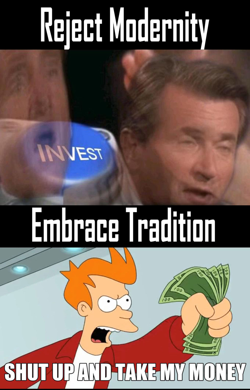 Shut up and take my tradition - meme