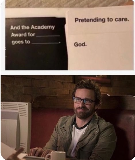 God doesn't give a f - meme