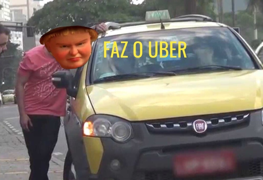 faz o uber - meme