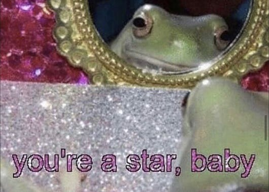 you're a star baby - meme