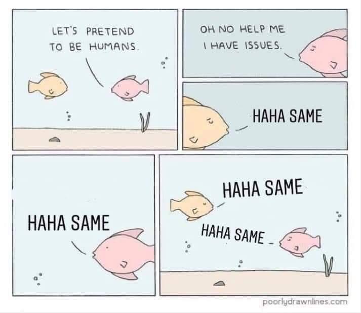 Haha same - meme