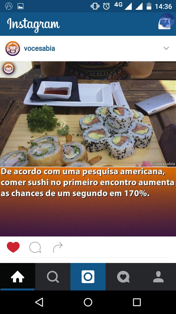 Preparem seus sushis..... Não pera... A maioria ainda n conseguiu um encontro por causa da maldita friendzone - meme
