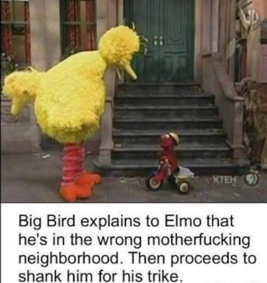 Big bird is an asshole - meme