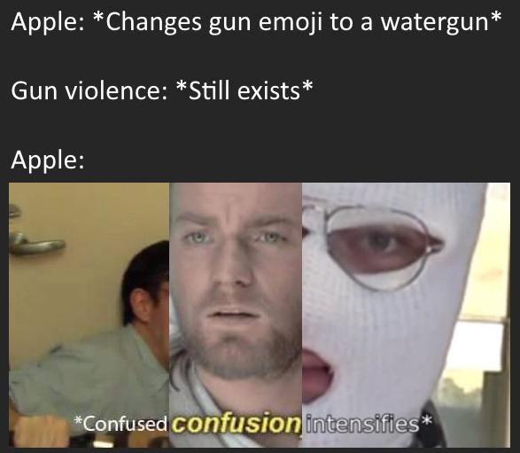 Apple changes gun emoji to a watergun - meme