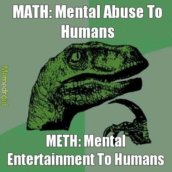 Do meth not math - meme