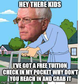 Free tuition if you grab his stimulus package.... - meme