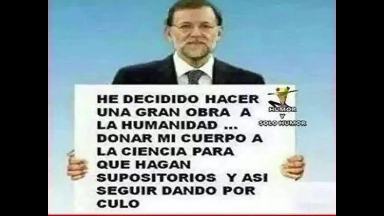 Rajoy es un loquilloo - meme