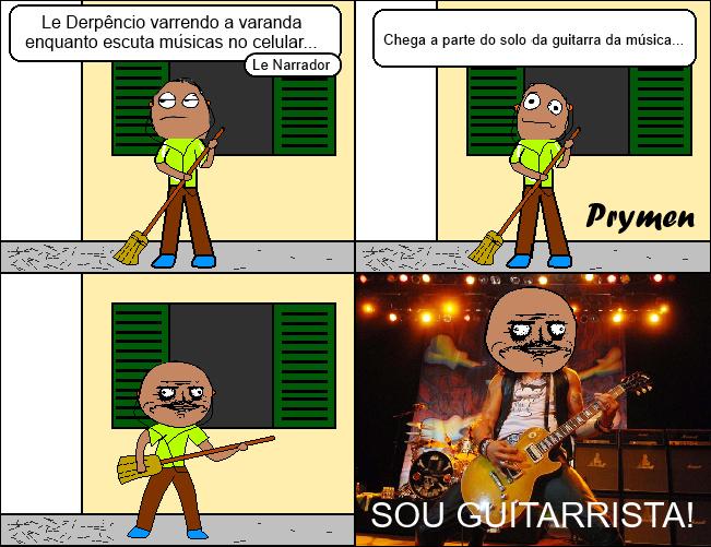O Guitarrista chegou - meme