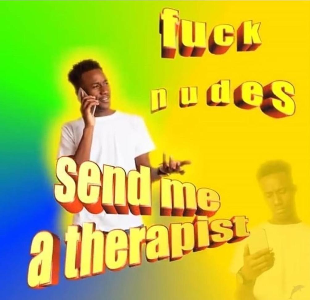 Fuck nudes  - meme