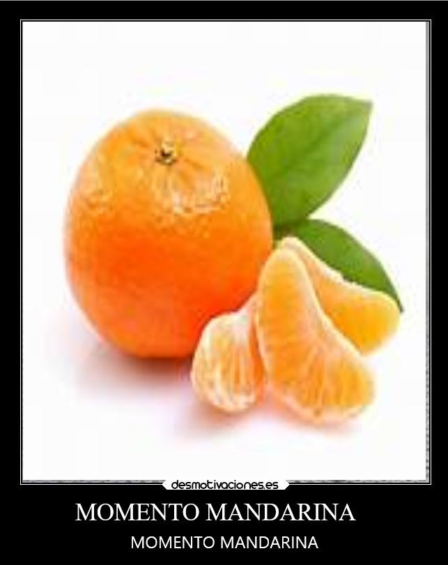 Momento mandarina - meme