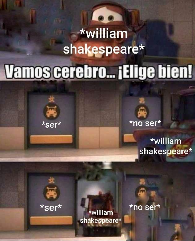 William Shakespeare es muy indeciso - meme