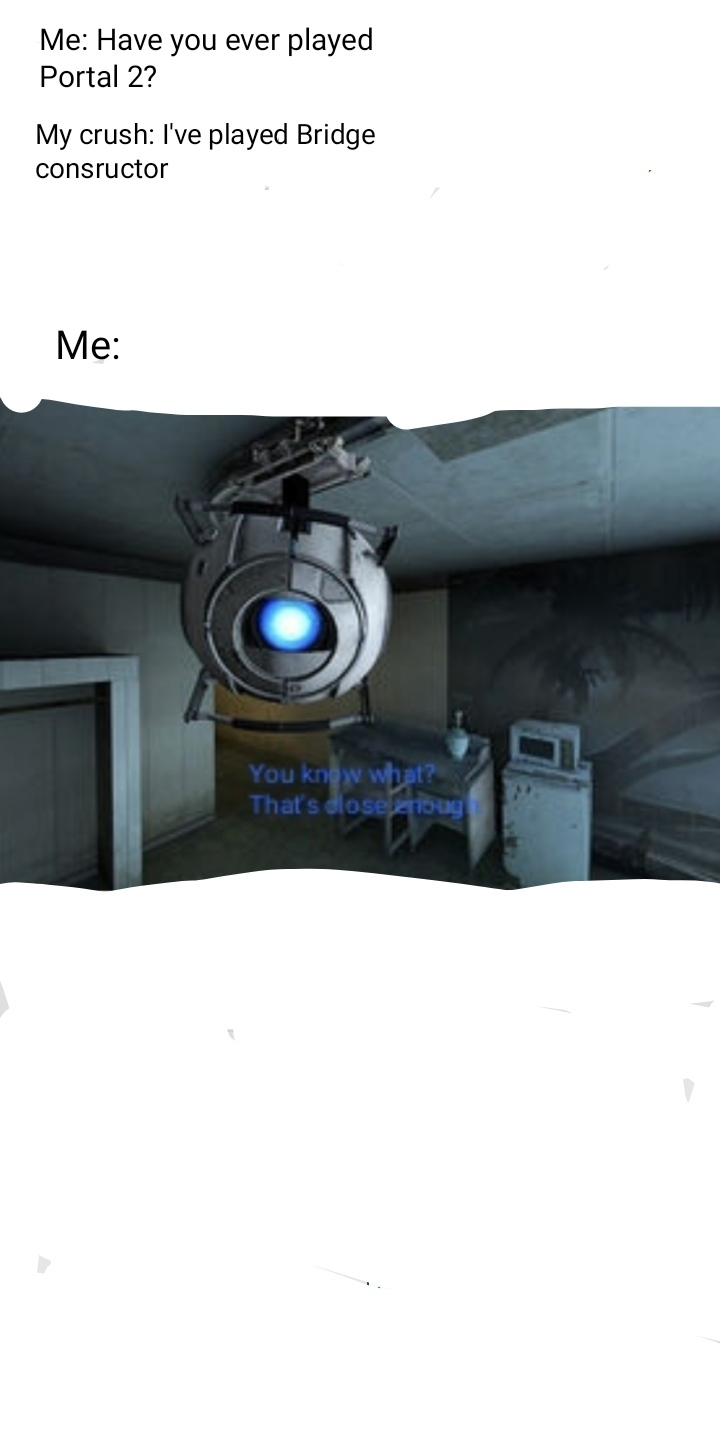 Playing Portal 2 - meme