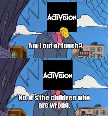 Activision need to up there game - meme