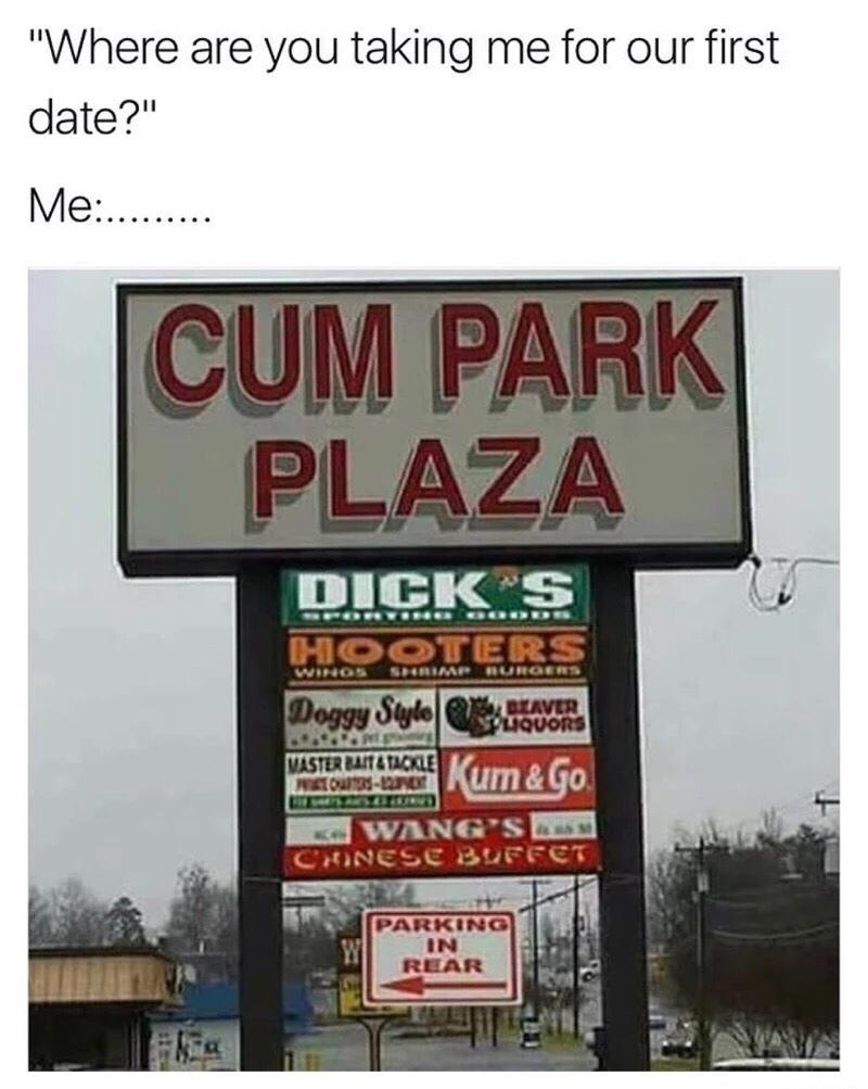 Cum park plaza - meme