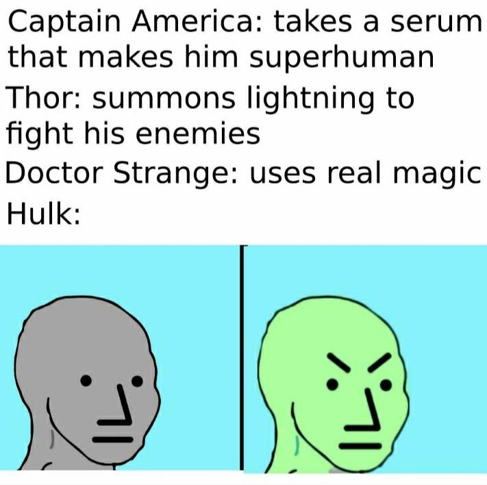Hulk be angwy - meme