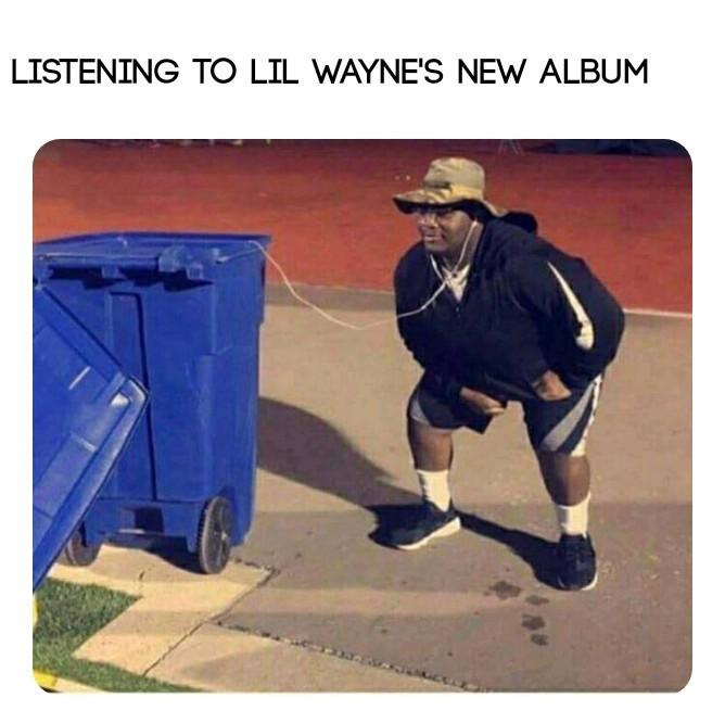 My girl likes lil Wayne - meme