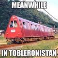 pendant ce temps au Tobleronistan…