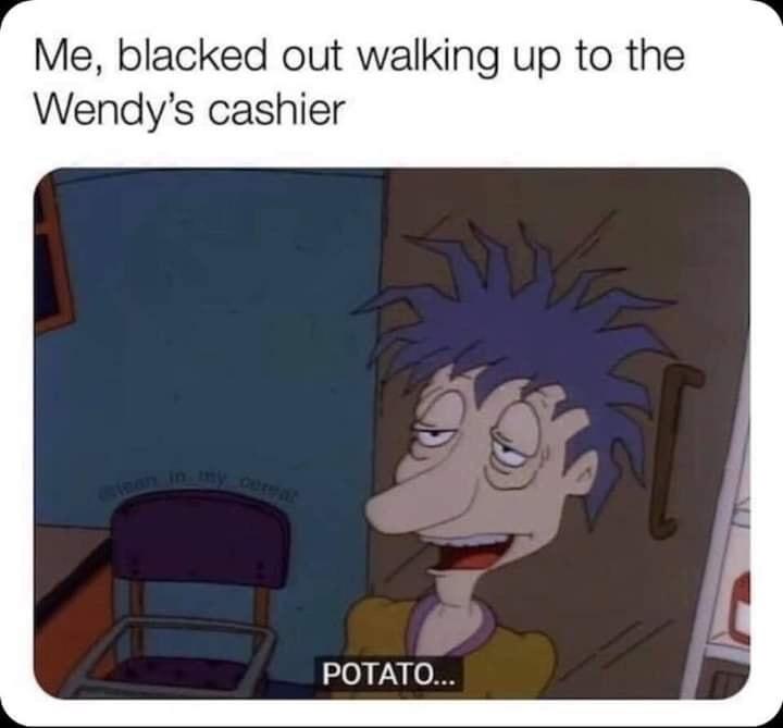 High at wendys - meme