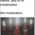 moderators be like