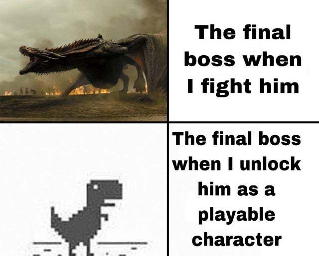Time to fight the final boss - meme
