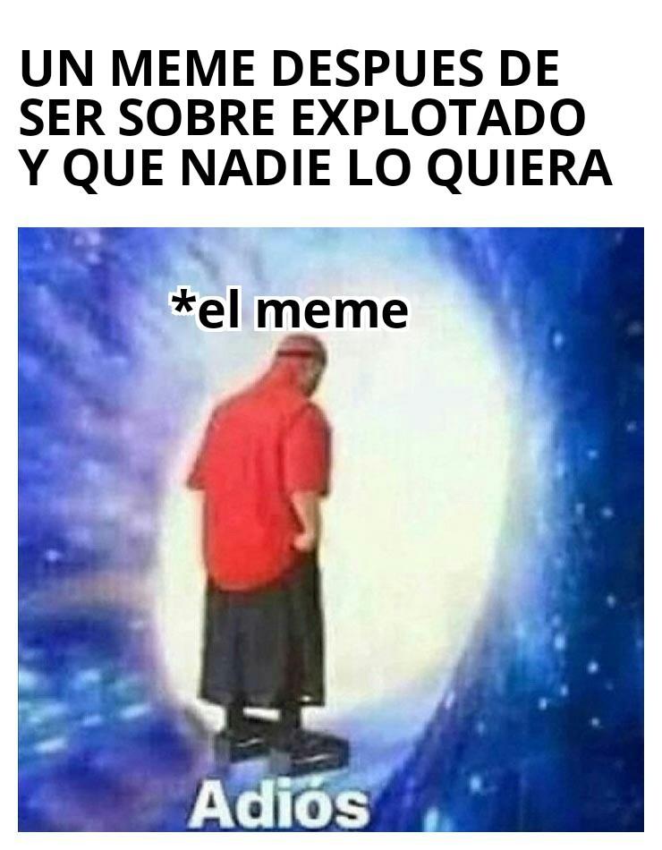 Adios :''D - meme