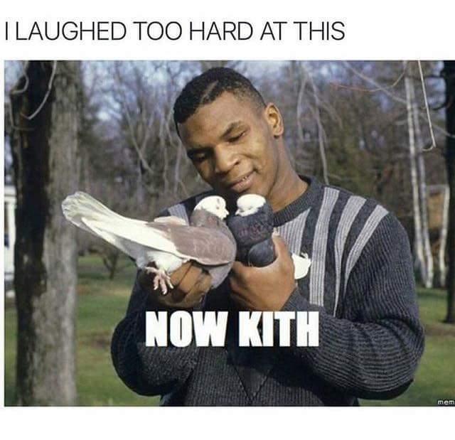 Now Kith - meme