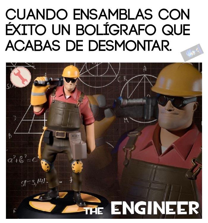 Soy un ingeniero. - meme