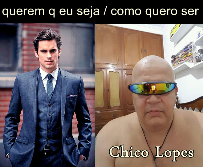 chico lopes - meme