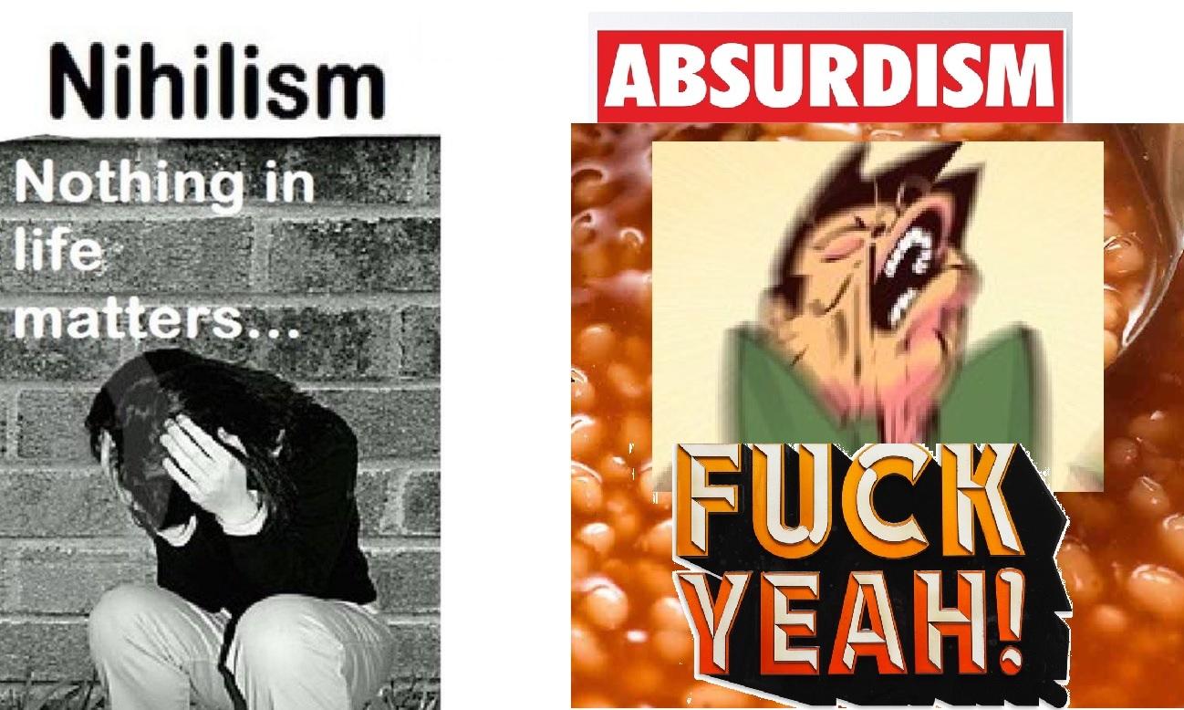 Nihilist vs Absurdist - meme