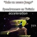 Velocidad, soy veloz :allthethings:
