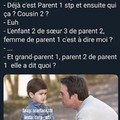 Et toi frere 3 de parent 1 de grand parent 4?