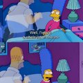 I mean, seriously Marge. C'mon.