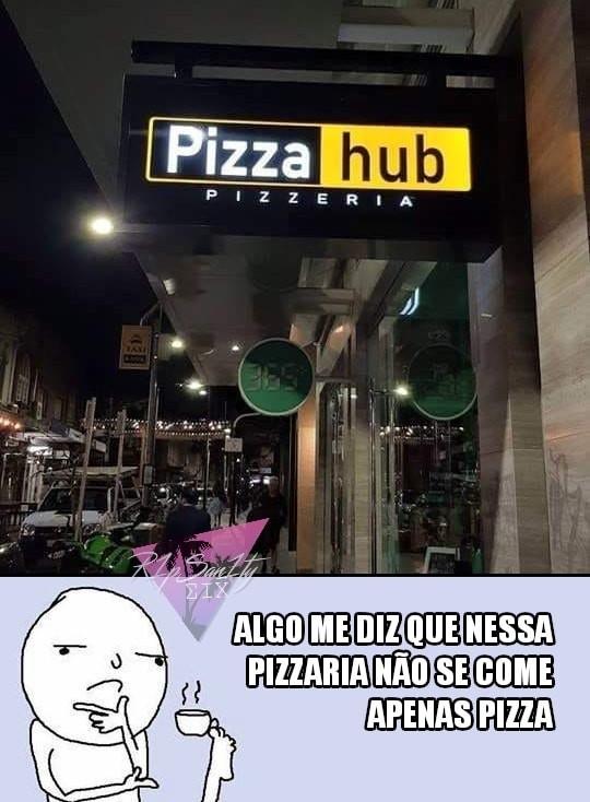 Essa pizzaria ta sempre lotada - meme