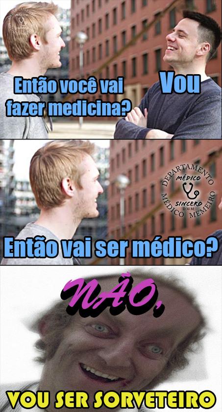 Vai ser médico? - meme