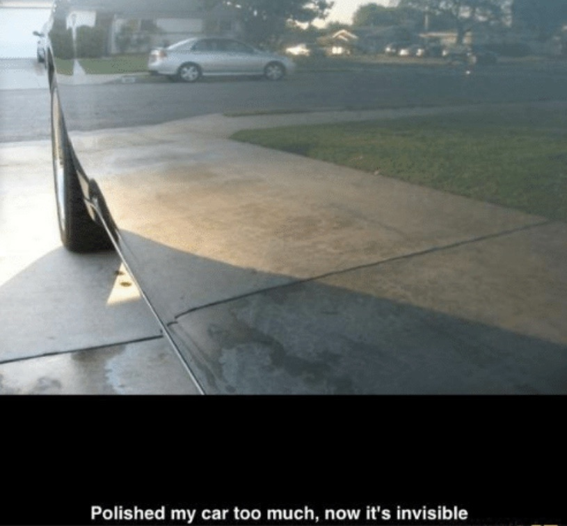 Polished my car - meme