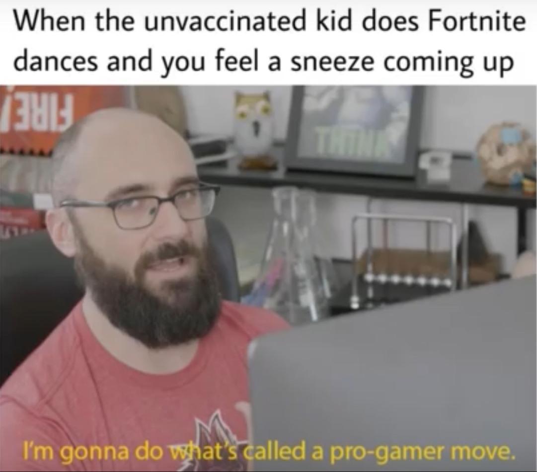 Pro gamer move - meme