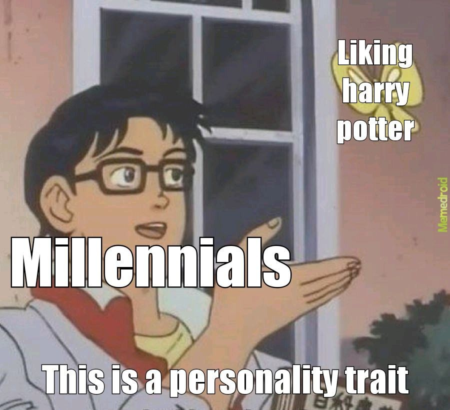 Doesn't everyone like harry potter tho? - meme